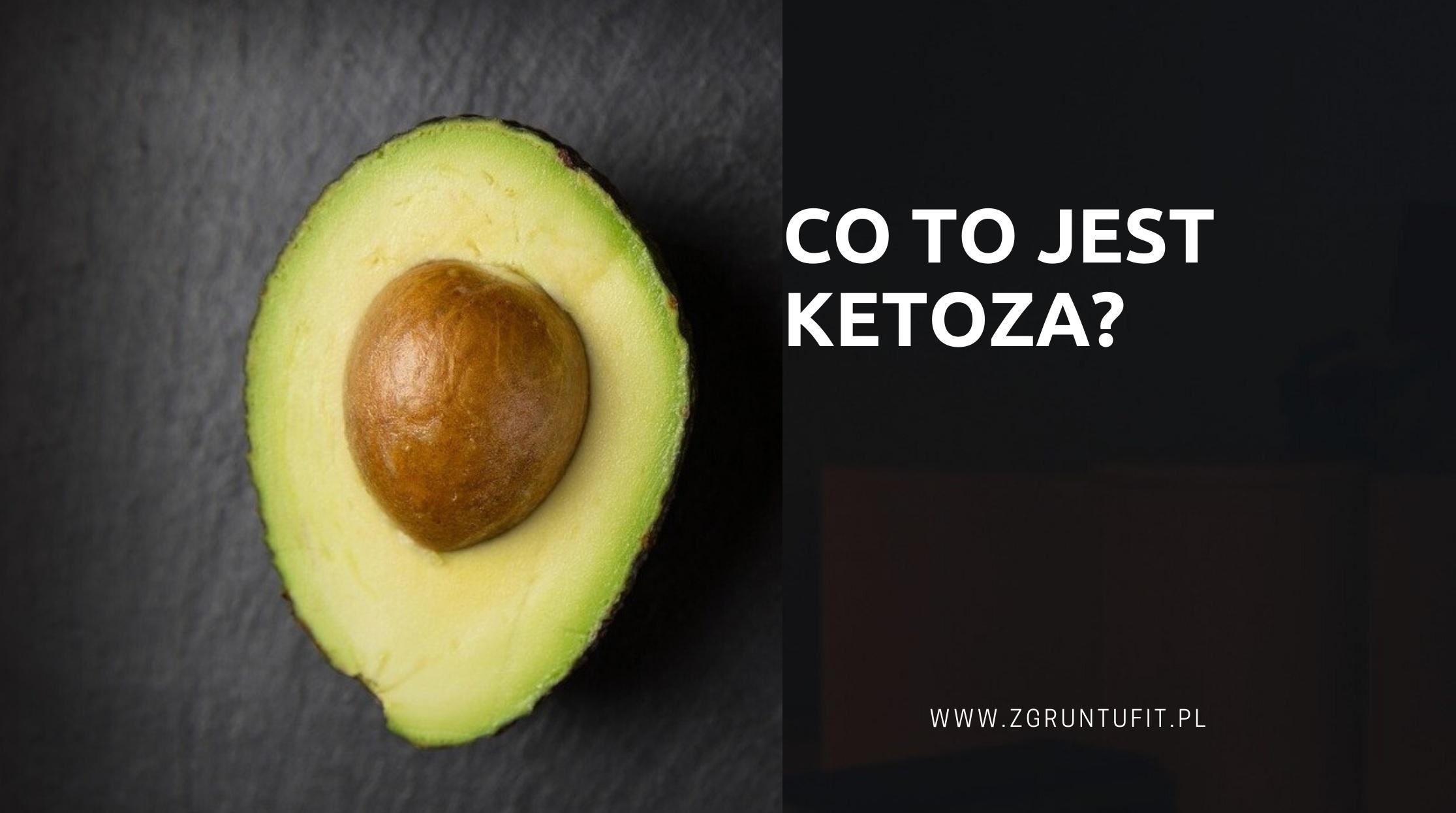 Co to jest ketoza?