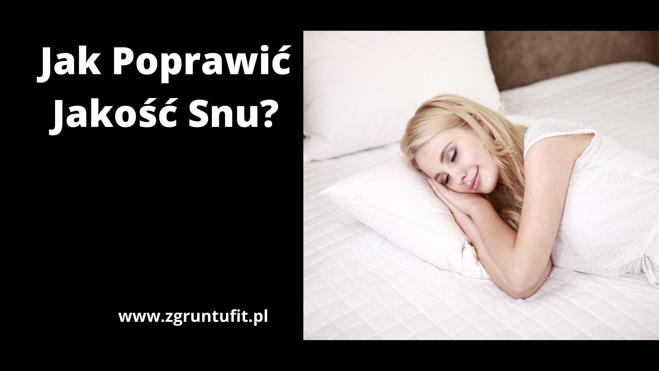 Jak Poprawić Jakość Snu
